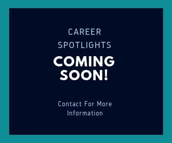 Career Spotlights Coming Soon